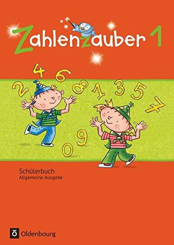 Zahlenzauber 1. Schuljahr. Schülerbuch mit Kartonbeilagen. Allgemeine: Bettina Betz; Angela