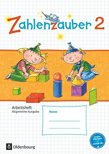 Zahlenzauber 2. Schuljahr Arbeitsheft. Allgemeine Ausgabe: Mit: Bettina Betz; Angela