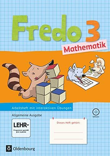 Fredo Mathematik 3. Schuljahr. Arbeitsheft mit Übungssoftware auf CD-ROM. Ausgabe A für ...