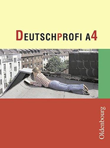9783637102088: DeutschProfi A 4: Zum neuen Lehrplan für Hauptschulen in Baden-Württemberg. 8. Schuljahr
