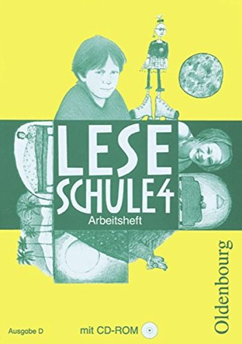 9783637150843: Leseschule D. 4. Schuljahr. Arbeitsheft mit CD-ROM: Ein Lese-Sprach-Buch Baden-W�rttemberg, Berlin, Brandenburg, Bremen, Hamburg, Hessen, ... Sachsen, Sachsen-Anhalt, Schleswig-Holstein