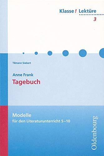 9783637808034: Anne Frank: Tagebuch: Modelle für den Literaturunterricht 5-10