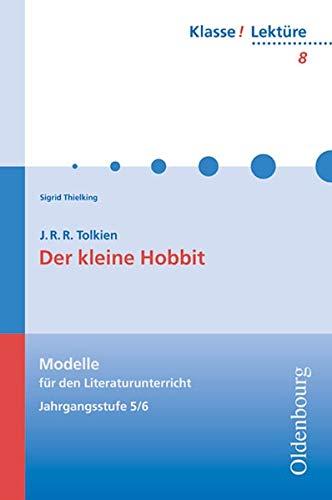 Der kleine Hobbit. Lektüre: Jahrgangsstufe 5/6 (Paperback): John Ronald Reuel