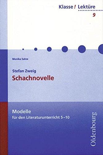9783637808096: Zweig: Schachnovelle: Modelle für den Literaturunterricht 5 - 10