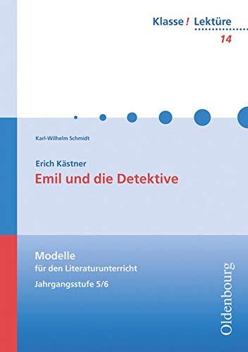 9783637808140: Emil und die Detektive: Modelle für den Literaturunterricht 5/6