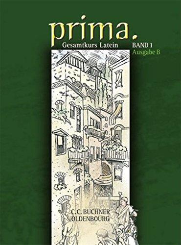 9783637813717: Prima B 1: Gesamtkurs Latein. Ausgabe B
