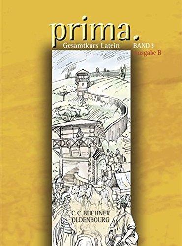 9783637813731: Prima B 3: Gesamtkurs Latein. Ausgabe B