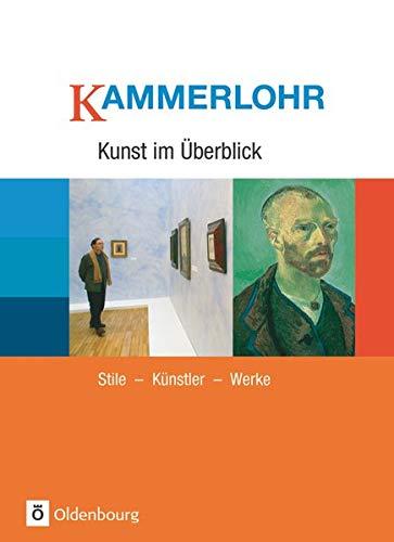 9783637875074: Kunst im Ãœberblick: Stile, Künstler, Werke
