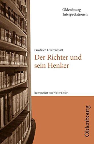 9783637886162: Friedrich Dürrenmatt, Der Richter und sein Henker. Interpretationen