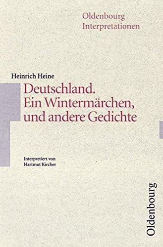 9783637886827: Deutschland. Ein Wintermärchen, und andere Gedichte. Interpretationen