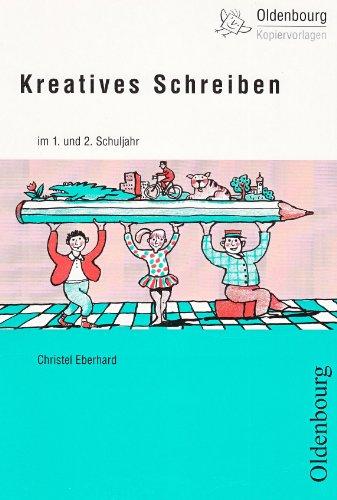 Kreatives Schreiben im 1. und 2. Schuljahr: Arbeitsblätter ...