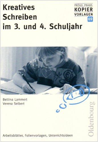 9783637987739: Kreatives Schreiben im 3. und 4. Schuljahr: Arbeitsblätter, Folienvorlagen, Unterrichtsideen
