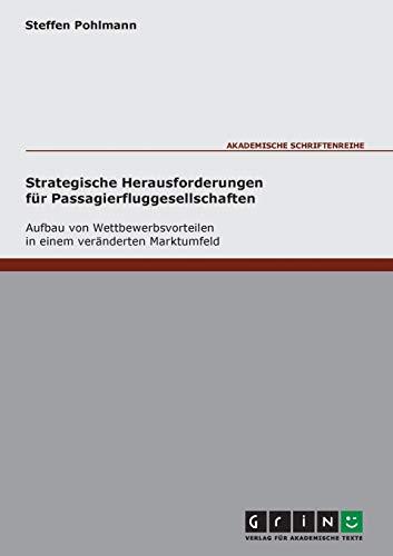 Strategische Herausforderungen für Passagierfluggesellschaften - Aufbau von ...