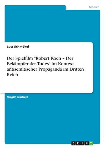 """Der Spielfilm """"Robert Koch - Der Bekämpfer des Todes"""" im Kontext antisemitischer ..."""