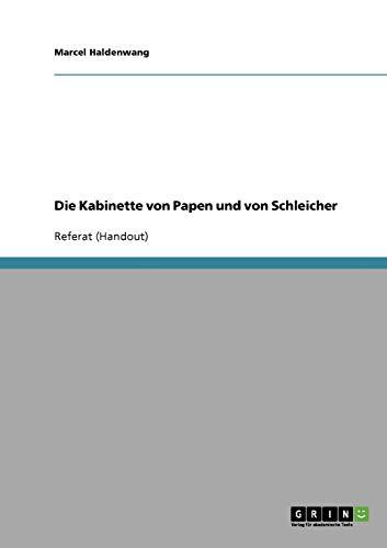 9783638638791: Die Kabinette von Papen und von Schleicher (German Edition)