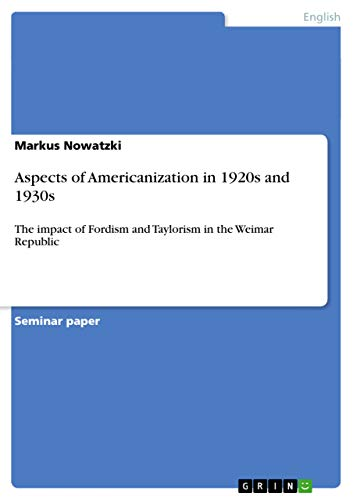 9783638643733: Aspects of Americanization in 1920s and 1930s