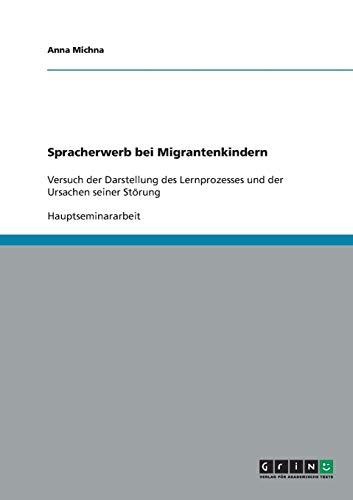 9783638644198: Spracherwerb bei Migrantenkindern (German Edition)