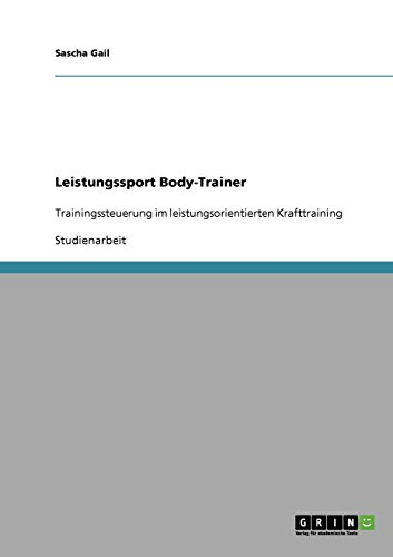 9783638651219: Leistungssport Body-Trainer