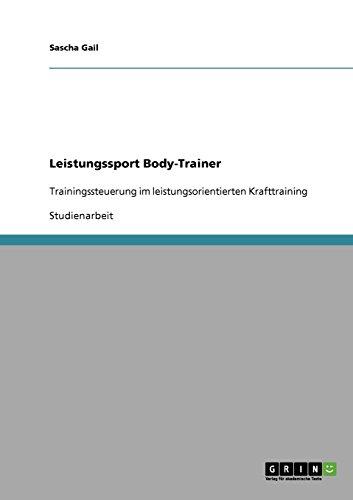 9783638651219: Leistungssport Body-Trainer