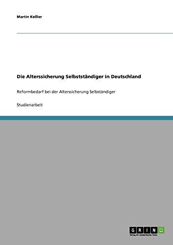 Die Alterssicherung Selbststandiger in Deutschland: Martin Keler