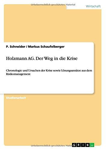 9783638652636: Holzmann AG. Der Weg in Die Krise (German Edition)