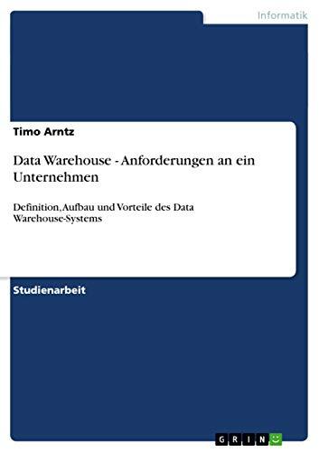 9783638655163: Data Warehouse - Anforderungen an ein Unternehmen