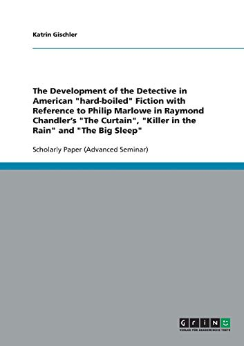 The Development of the Detective in American: Katrin Gischler