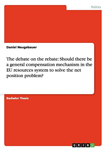 The Debate on the Rebate: Should There Be a General Compensation Mechanism in the Eu Resources ...
