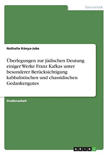 Überlegungen zur jüdischen Deutung einiger Werke Franz: Kónya, Nathalie