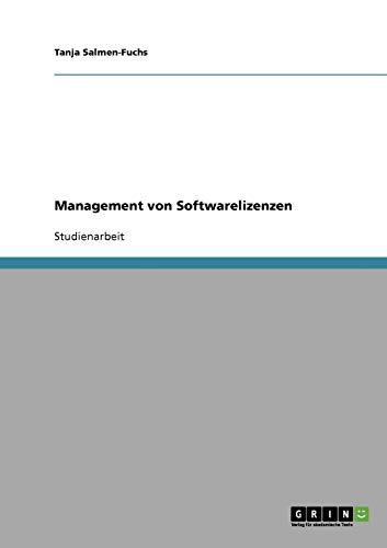 9783638676120: Management von Softwarelizenzen