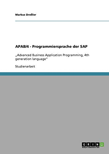 APAB/4 - Programmiersprache der SAP: Dreßler, Markus