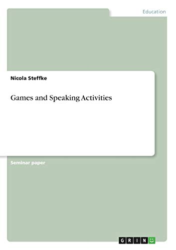 9783638683234: Games and Speaking Activities
