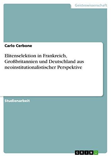 Elitenselektion in Frankreich, Grobritannien Und Deutschland Aus: Carlo Cerbone
