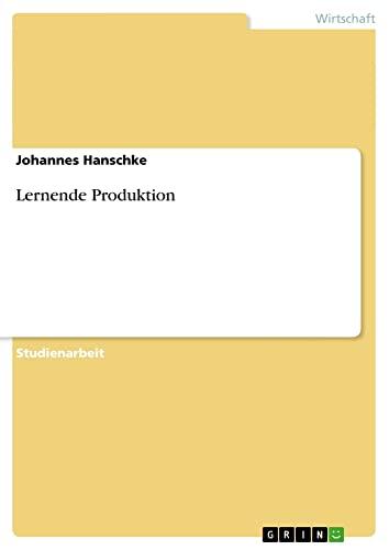 Lernende Produktion: Johannes Hanschke
