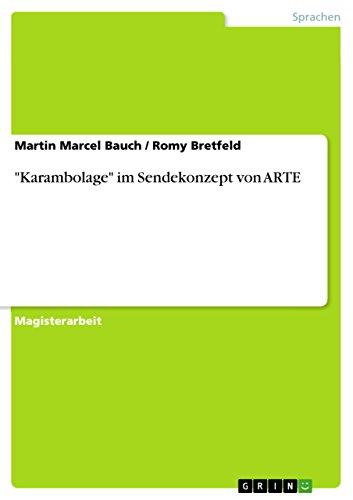 """Karambolage"""" im Sendekonzept von ARTE: Bauch, Martin Marcel,"""