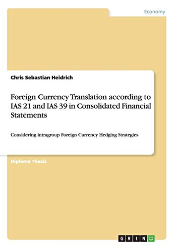 Foreign Currency Translation According to IAS 21: Chris Sebastian Heidrich