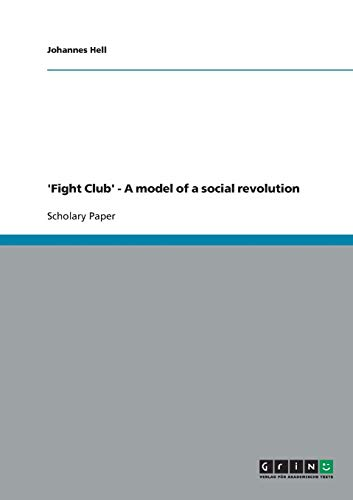 9783638705394: 'Fight Club' - A model of a social revolution