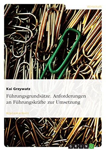 9783638705851: Fuhrungsgrundsatze. Anforderungen an Fuhrungskrafte Zur Umsetzung.
