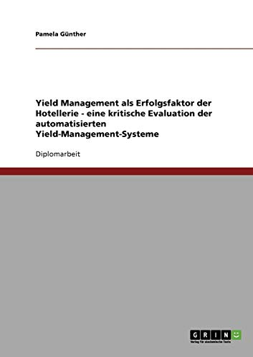 Yield Management als Erfolgsfaktor der Hotellerie: Pamela Günther