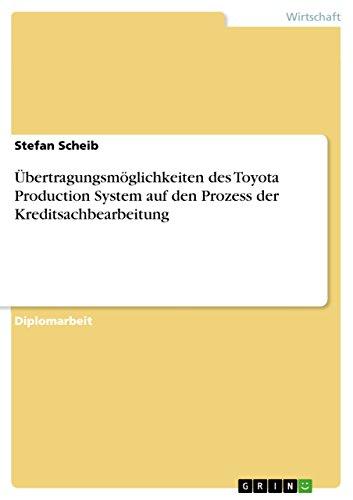 9783638708135: Übertragungsmöglichkeiten des Toyota Production System auf den Prozess der Kreditsachbearbeitung