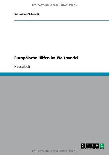 9783638713795: Europ�ische H�fen im Welthandel