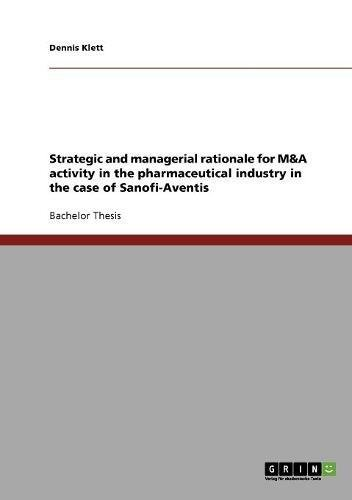 9783638717984: Strategic and managerial rationale for M&A activity in the pharmaceutical industry in the case of Sanofi-Aventis