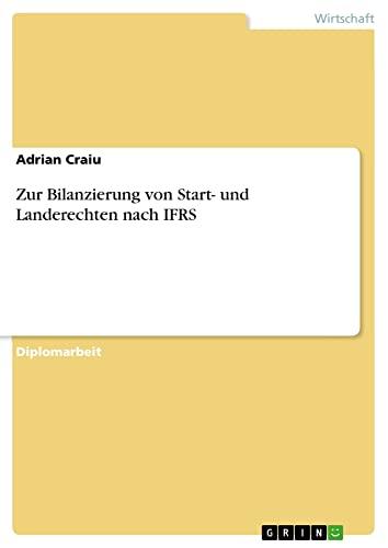 9783638719759: Zur Bilanzierung von Start- und Landerechten nach IFRS