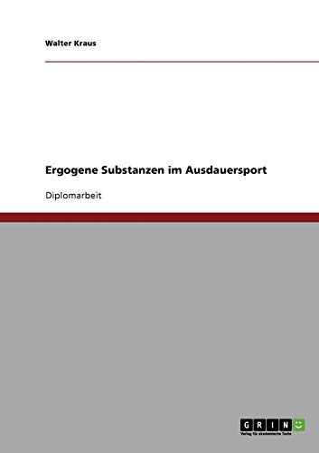 9783638725033: Ergogene Substanzen im Ausdauersport