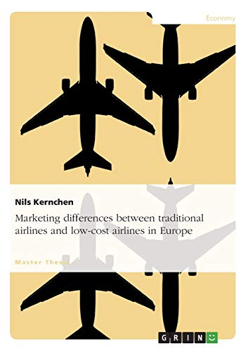 Marketing differences between traditional airlines and low-cost airlines in Europe: Kernchen, Nils