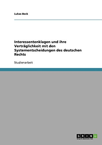 Interessentenklagen Und Ihre Vertraglichkeit Mit Den Systementscheidungen: Lukas Beck