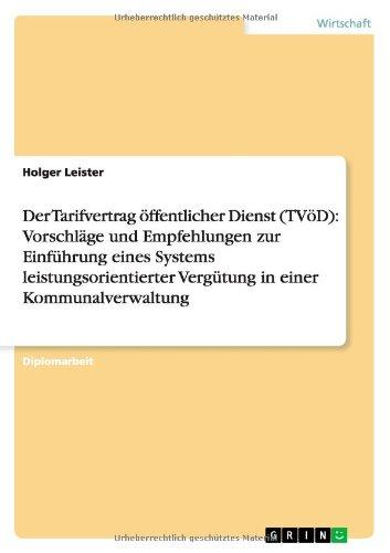 Der Tarifvertrag Offentlicher Dienst (Tvod): Vorschlage Und Empfehlungen Zur Einfuhrung Eines ...