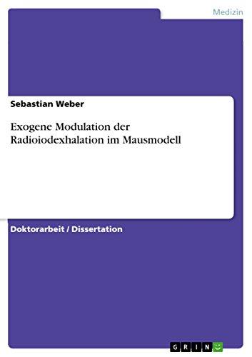 Exogene Modulation Der Radioiodexhalation Im Mausmodell: Sebastian Weber