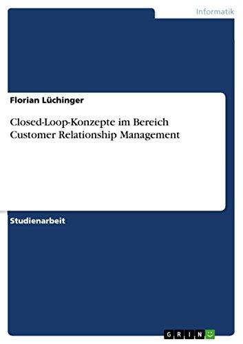 9783638735568: Closed-Loop-Konzepte im Bereich Customer Relationship Management (German Edition)