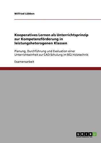 9783638736114: Kooperatives Lernen als Unterrichtsprinzip zur Kompetenzförderung in leistungsheterogenen Klassen